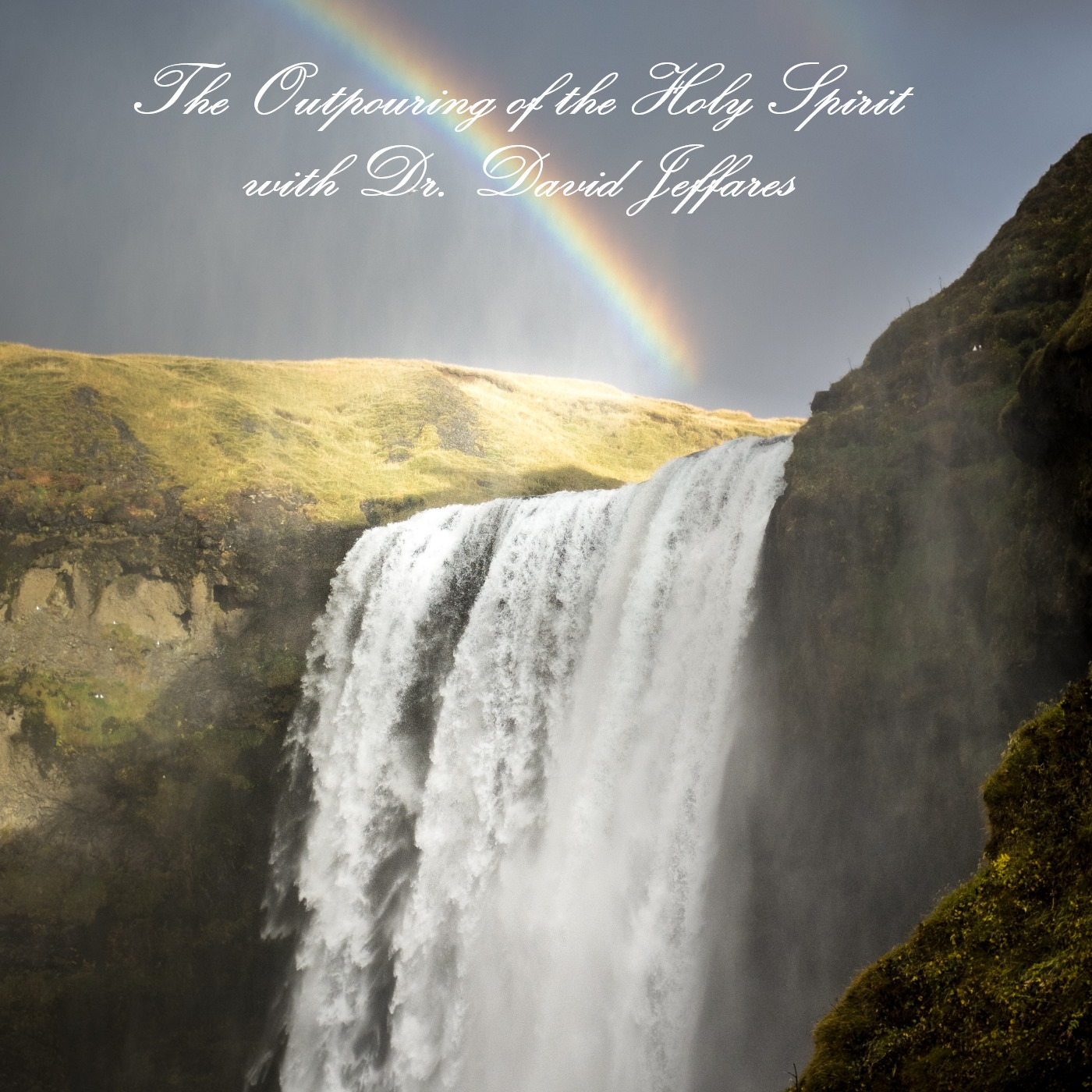 The Outpouring with Dr. David Jeffares