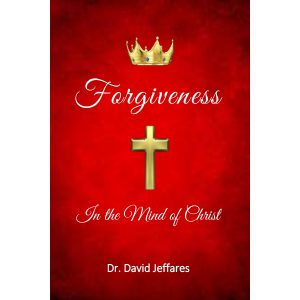 Forgiveness in the Mind of Christ cover-300dpi-2